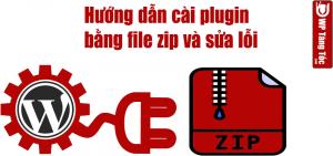Hướng dẫn cài đặt plugin bằng file zip