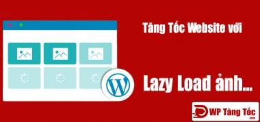 kĩ thuật lazy load tăng tốc website