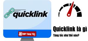 Quicklink tăng tốc độ load