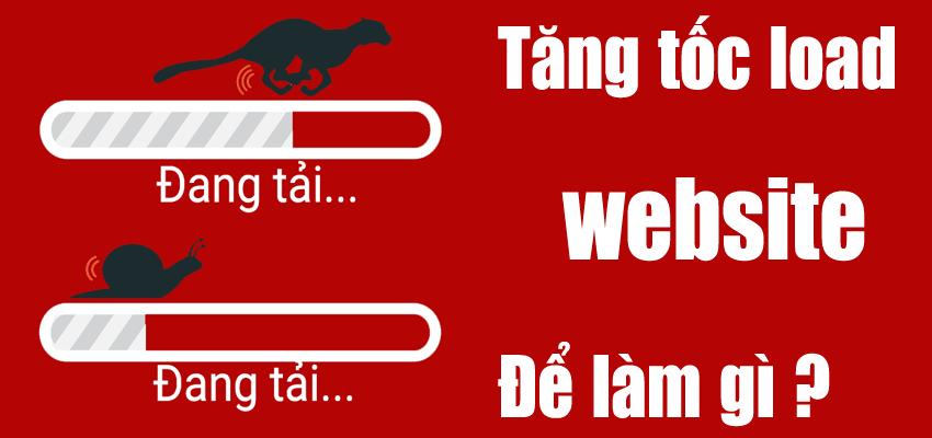 tang-toc-do-load-lam-gi