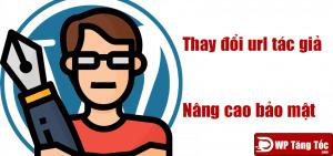 Thay đổi url user author wordpress nâng cao bảo mật
