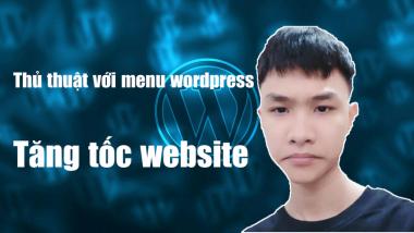 thủ-thuật-menu-wordpress-tăng-tốc-website.png