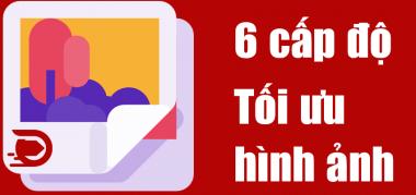 6 cấp độ tối ưu hóa hình ảnh website