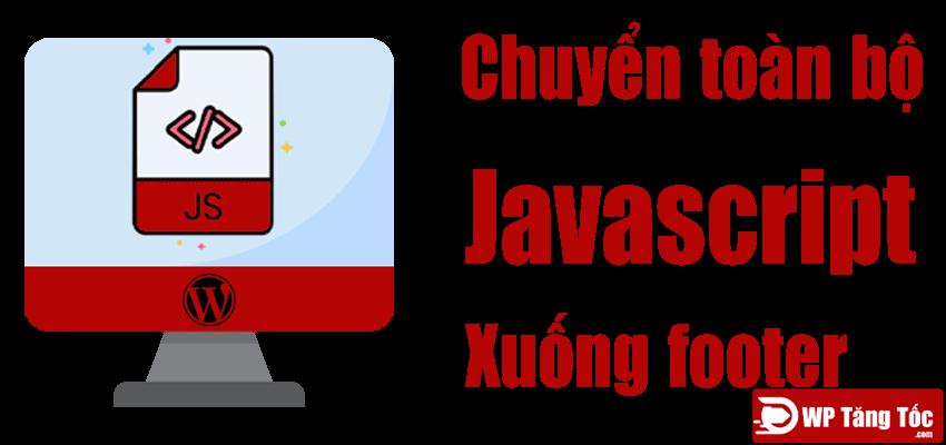 Tối ưu hóa javascript wordpress