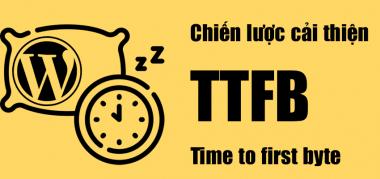 cải thiện TTFB wordpress