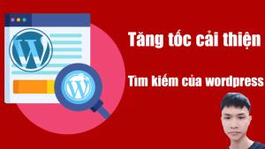 Cải thiện tăng tốc tìm kiếm của wordpress với algolia