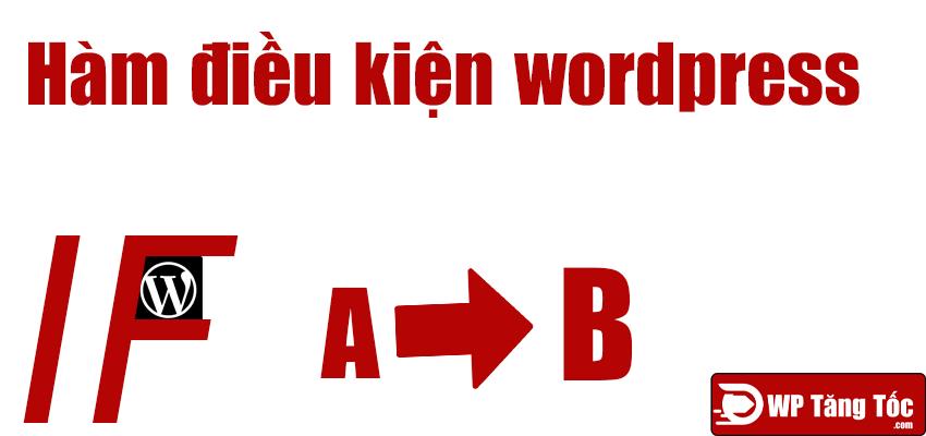 hàm điều kiện wordpress