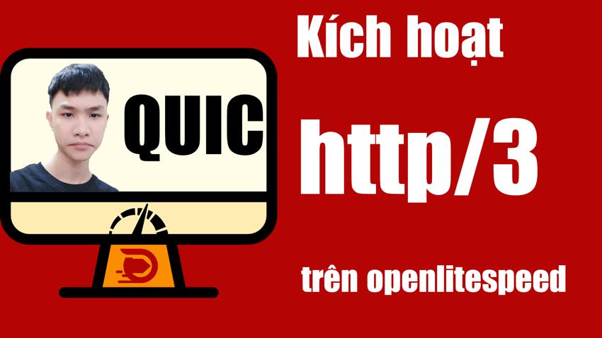 kích-hoạt-quic-http3-trên-openlitespeed