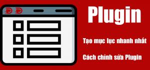 Plugin toc tạo mục lục tốt nhất wordpress và hướng dẫn chỉnh sửa plugin