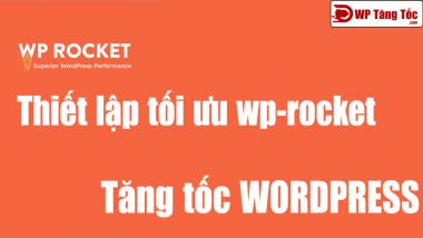 plugin-wp-rocket-toi-uu-wordpress