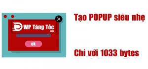 Tạo POPup siêu nhẹ chuẩn UX website chỉ với [1033 bytes]