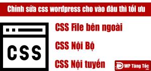 Những cách chỉnh sửa CSS wordpress