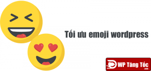 Tối ưu hóa emoji wordpress