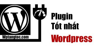 plugin tốt nhất wordpress 2020