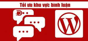 Tối ưu tốc độ khu vực bình luận wordpress