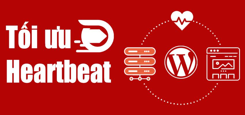heartbeat api wordpress tối ưu