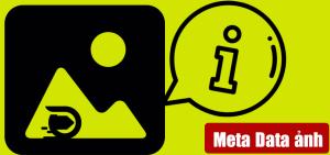 Image Meta data nó ảnh hưởng như thế nào đến tốc độ