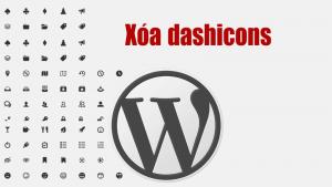 Cách xóa Dashicons trong WordPress (dashicons.min.css)