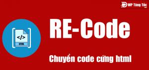 Chuyển đổi mã hóa code cứng html – recode