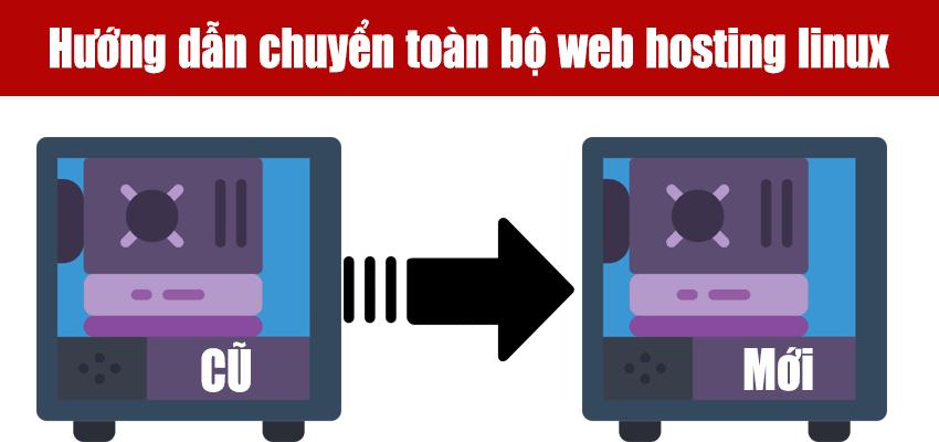 hướng dẫn chuyển toàn bộ vps hay máy chủ riêng từ a đến z