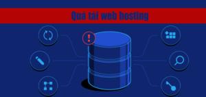 Web hosting quá tải dấu hiệu nhân biết và giải pháp khắc phục