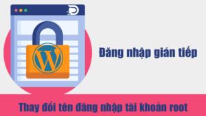 Thay đổi tên đăng nhập root websever nâng cao bảo mật